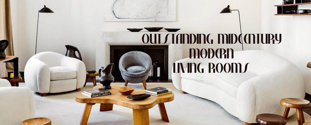 Outstanding Midcentury Modern Rooms