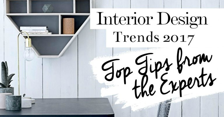 interior design trends 2017 Interior Design Trends: Top Tips From the Experts cover 400 768x400