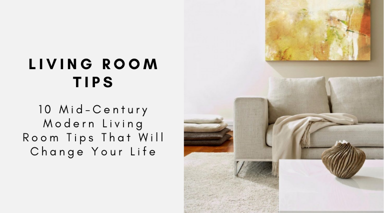 10 Mid-Century Modern Living Room Tips That Will Change Your Life mid-century modern living room 10 Mid-Century Modern Living Room Tips That Will Change Your Life 10 Mid Century Modern Living Room Tips That Will Change Your Life