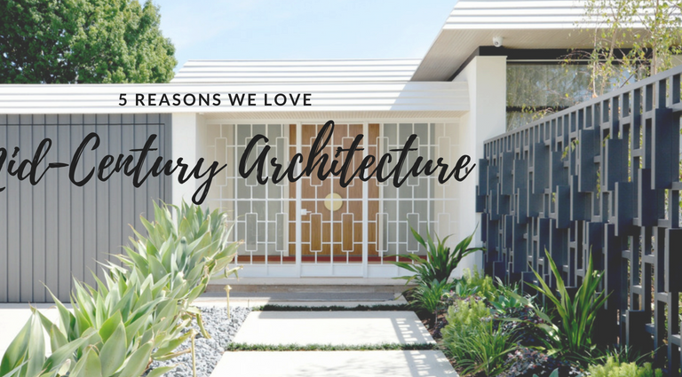 mid-century modern architecture 5 Reasons Why We Can't Stop Loving Mid-Century Modern Architecture 5 Reasons Why We Can   t Stop Loving Mid Century Modern Architecture feat 768x425