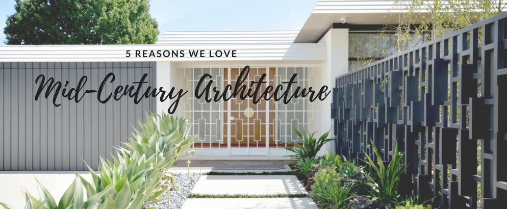 mid-century modern architecture 5 Reasons Why We Can't Stop Loving Mid-Century Modern Architecture 5 Reasons Why We Can   t Stop Loving Mid Century Modern Architecture feat 994x410