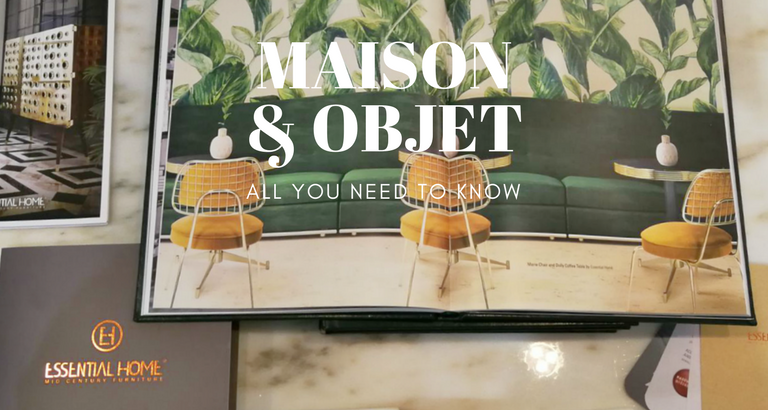 Why Essential Home Is the Best Exhibitor at Maison et Objet 2018_1 maison et objet 2018 Why Essential Home Is the Best Exhibitor at Maison et Objet 2018 Why Essential Home Is the Best Exhibitor at Maison et Objet 2018 feat 768x410
