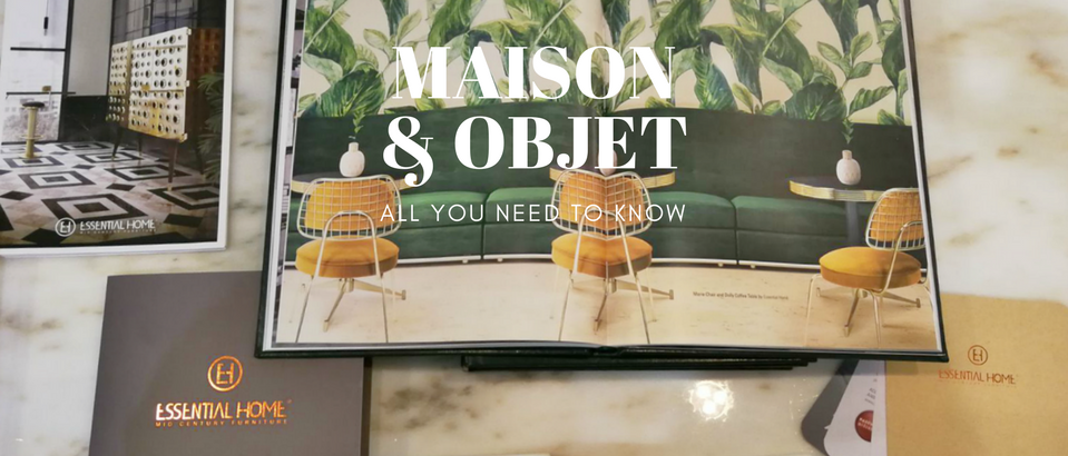 Why Essential Home Is the Best Exhibitor at Maison et Objet 2018_1 maison et objet 2018 Why Essential Home Is the Best Exhibitor at Maison et Objet 2018 Why Essential Home Is the Best Exhibitor at Maison et Objet 2018 feat 959x410