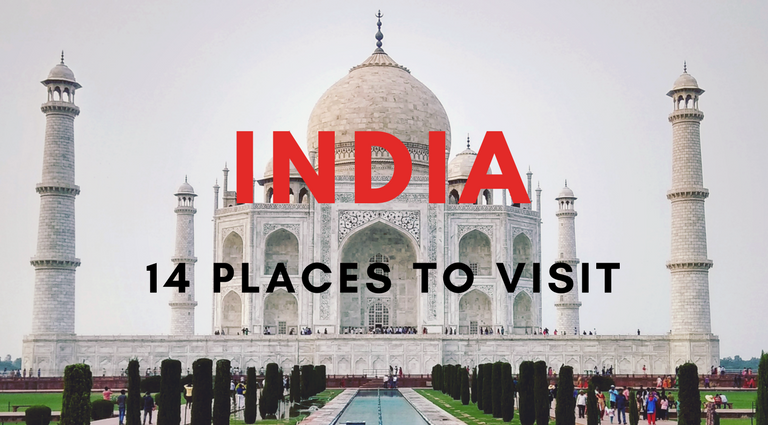14 Unforgettable Places to Visit in India During Your Lifetime_feat places to visit in India 14 Unforgettable Places to Visit in India During Your Lifetime 14 Unforgettable Places to Visit in India During Your Lifetime feat 768x425