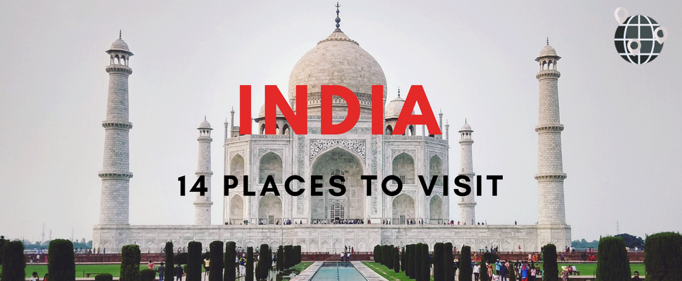 14 Unforgettable Places to Visit in India During Your Lifetime_feat places to visit in India 14 Unforgettable Places to Visit in India During Your Lifetime 14 Unforgettable Places to Visit in India During Your Lifetime feat 994x410