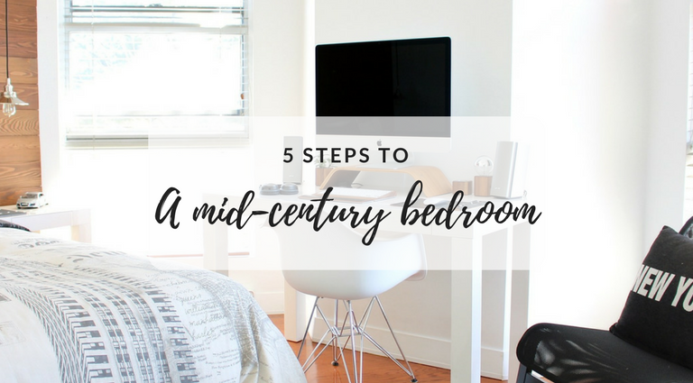 5 Easy Steps Towards Designing a Gorgeous Mid-Century Bedroom_feat