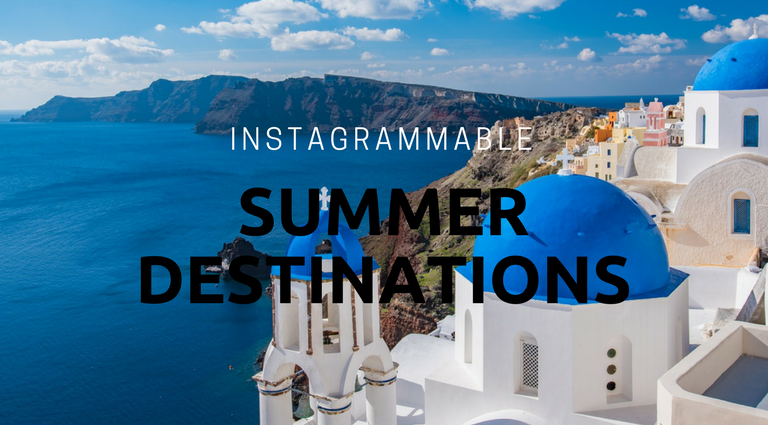 6 Summer Holiday Destinations That Are Perfect for Instagram Lovers_feat summer holiday destinations 6 Summer Holiday Destinations That Are Perfect for Instagram Lovers 6 Summer Holiday Destinations That Are Perfect for Instagram Lovers feat 768x425