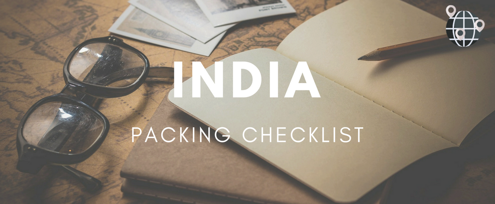 Travel Packing List: Everything You Need for a Trip to IndiaTravel Packing List: Everything You Need for a Trip to India travel packing list Travel Packing List: Everything You Need for a Trip to India Travel Packing List Everything You Need for a Trip to India feat 994x410