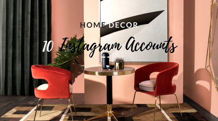 10 Home Decor Instagram Accounts You Should Go Follow Now!_feat home decor instagram 10 Home Decor Instagram Accounts You Should Go Follow Now! 10 Home Decor Instagram Accounts You Should Go Follow Now feat 768x425
