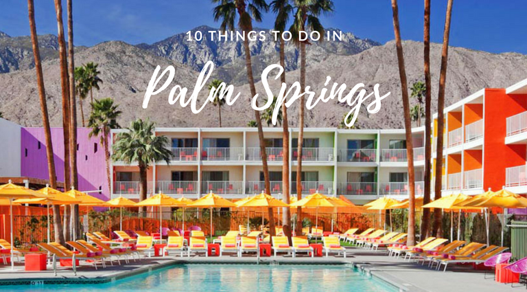 10 Things to Do in Palm Springs That Will Make Great Insta Stories_feat things to do in Palm Springs 10 Things to Do in Palm Springs That Will Make Great Insta Stories 10 Things to Do in Palm Springs That Will Make Great Insta Stories feat 768x425