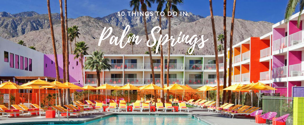 10 Things to Do in Palm Springs That Will Make Great Insta Stories_feat things to do in Palm Springs 10 Things to Do in Palm Springs That Will Make Great Insta Stories 10 Things to Do in Palm Springs That Will Make Great Insta Stories feat 994x410