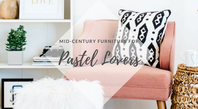 8 Mid-Century Furniture Items Perfect for Pastel Lovers_2 mid-century furniture 8 Mid-Century Furniture Items Perfect for Pastel Lovers 8 Mid Century Furniture Items Perfect for Pastel Lovers feat 768x425