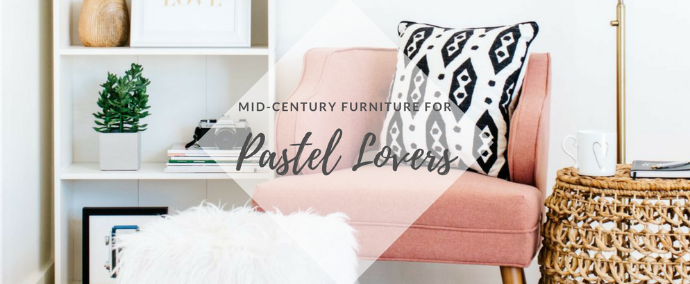 8 Mid-Century Furniture Items Perfect for Pastel Lovers_2 mid-century furniture 8 Mid-Century Furniture Items Perfect for Pastel Lovers 8 Mid Century Furniture Items Perfect for Pastel Lovers feat 994x410