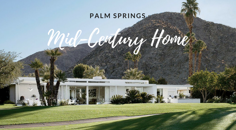 A Mid-Century Modern Retreat in Palm Springs by Emily Summers_3 mid-century modern A Mid-Century Modern Retreat in Palm Springs by Emily Summers A Mid Century Modern Retreat in Palm Springs by Emily Summers feat 768x425