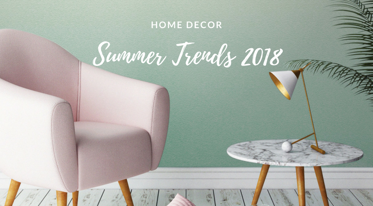 Home Decor Trends for the Summer That Are Calling for You_feat home decor trends Home Decor Trends for the Summer That Are Calling for You Home Decor Trends for the Summer That Are Calling for You feat 768x425