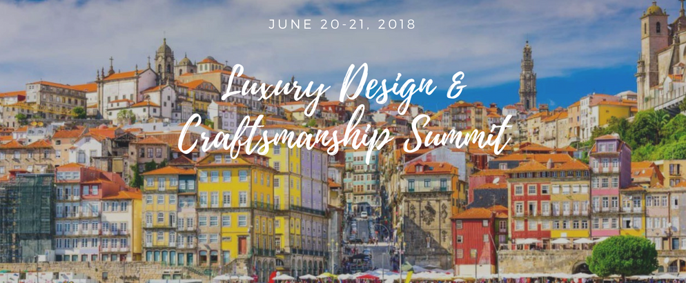 Luxury Design Craftsmanship Summit- What's It All About_feat