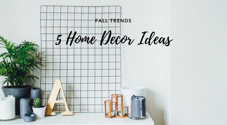 5 Home Decor Fall Trends It's About Time You Knew Of_feat home decor fall trends 5 Home Decor Fall Trends It's About Time You Knew Of 5 Home Decor Fall Trends Its About Time You Knew Of feat 768x425