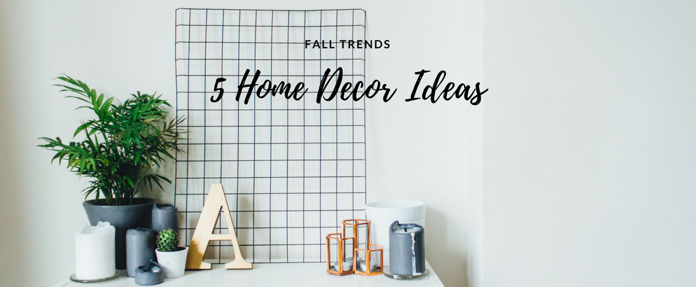 5 Home Decor Fall Trends It's About Time You Knew Of_feat home decor fall trends 5 Home Decor Fall Trends It's About Time You Knew Of 5 Home Decor Fall Trends Its About Time You Knew Of feat 994x410