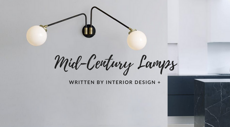Mid-Century Lamps You Can't Miss According to INTERIOR DESIGN + mid-century lamps Mid-Century Lamps You Can't Miss According to INTERIOR DESIGN + Mid Century Lamps You Cant Miss According to INTERIOR DESIGN feat 768x425