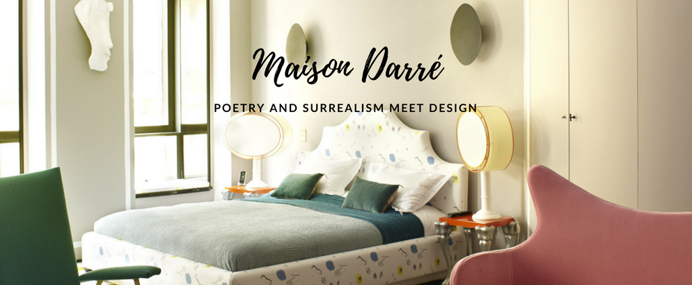 french designer, vincent darre, french interior designer, french fashion designer, maison darre, eclectic interior design french designer Maison Darré: How the French Designer Mixes Poetry Into His Creations Maison Darr   How the French Designer Mixes Poetry Into His Creations feat 994x410