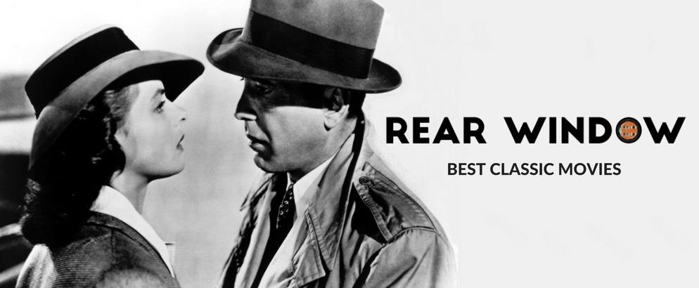 Rear Window- A Retrospect on the Best Classic Movies_feat best classic movies Rear Window: A Retrospect on the Best Classic Movies Rear Window A Retrospect on the Best Classic Movies feat 994x410