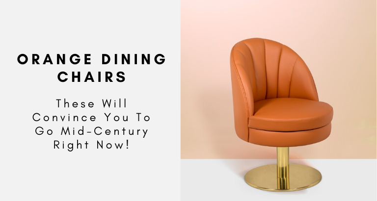 These Orange Dining Chairs Will Convince You To Go Mid-Century orange dining chairs These Orange Dining Chairs Will Convince You To Go Mid-Century These Orange Dining Chairs Will Convince You To Go Mid Century 768x410