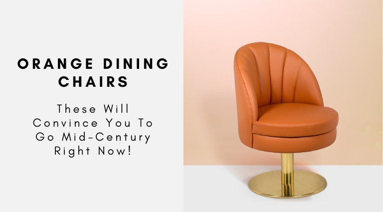 These Orange Dining Chairs Will Convince You To Go Mid-Century orange dining chairs These Orange Dining Chairs Will Convince You To Go Mid-Century These Orange Dining Chairs Will Convince You To Go Mid Century 768x425