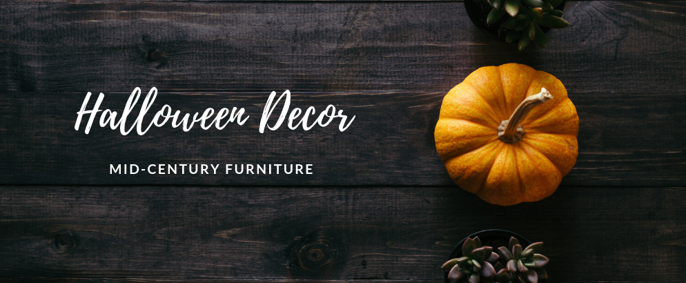 Halloween Room Decor Hack- Get the Right Mid-Century Furniture_1 halloween room decor Halloween Room Decor Hack: Get the Right Mid-Century Furniture Halloween Room Decor Hack Get the Right Mid Century Furniture FEAT 994x410