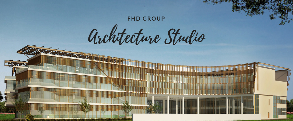 Why FHD Group Should Be on Your List of the Best Architecture Studios_1 best architecture studios Why FHD Group Should Be on Your List of the Best Architecture Studios Why FHD Group Should Be on Your List of the Best Architecture Studios feat 994x410