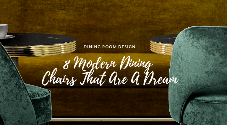 8 Modern Dining Chairs That Are A Dream To Sit On modern dining chairs 8 Modern Dining Chairs That Are A Dream To Sit On 8 Modern Dining Chairs That Are A Dream To Sit On feat 768x425