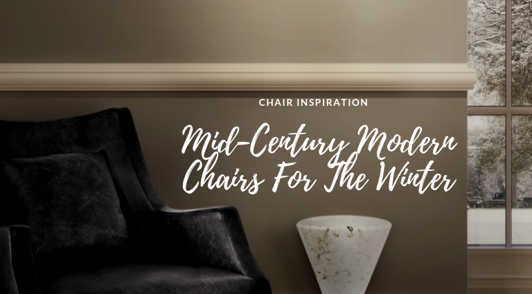 Find Here The Best Mid-Century Modern Chairs For This Winter mid-century modern chairs Find Here The Best Mid-Century Modern Chairs For This Winter Find Here The Best Mid Century Modern Chairs For This Winter feat 768x425