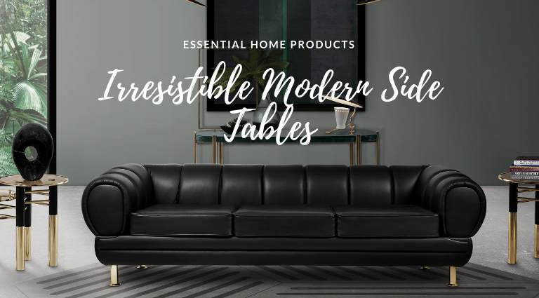 The 7 Modern Side Tables For Your Home Decor You Need To Have modern side tables The 7 Modern Side Tables For Your Home Decor You Need To Have The 7 Modern Side Tables For Your Home Decor You Need To Have feat 768x425
