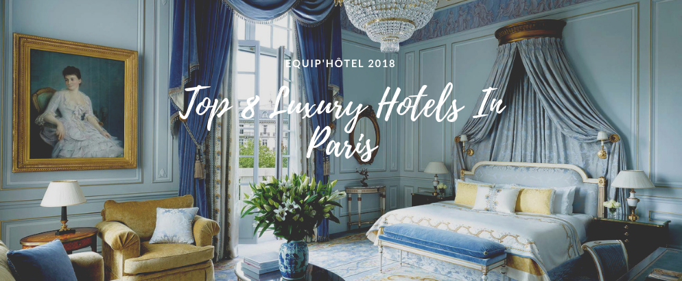 Top 8 Luxury Hotels In Paris You'll Fall In Love With In Seconds