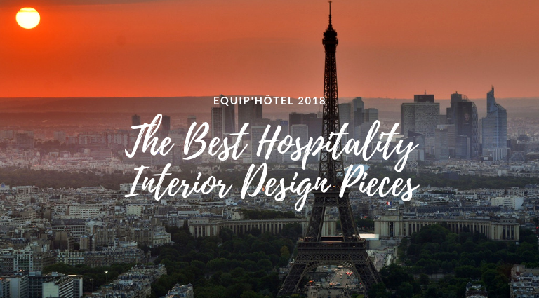The Most Amazing Hospitality Interior Design Pieces At EquipHotel 2018 equiphotel 2018 The Most Amazing Hospitality Interior Design Pieces At EquipHotel 2018 The Most Amazing Hospitality Interior Design Pieces At EquipHotel 2018 feat 768x425