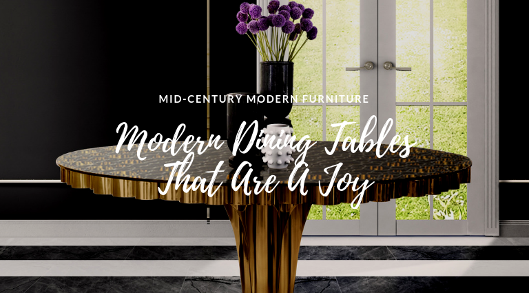 These Modern Dining Tables Are A Joy To Our Eyes! modern dining tables These Modern Dining Tables Are A Joy To Our Eyes! These Modern Dining Tables Are A Joy To Our Eyes feat 768x425