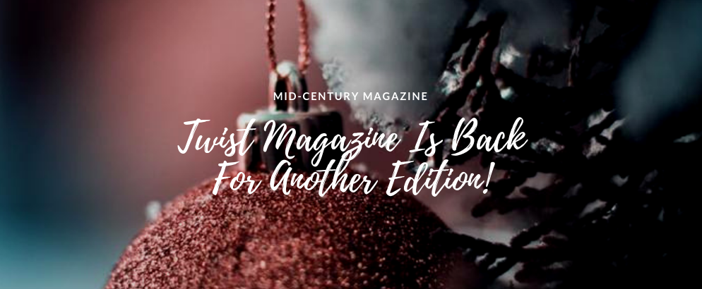 This Is The Mid-Century Magazine You Simply Can't Miss This December! mid-century magazine This Is The Mid-Century Magazine You Simply Can't Miss This December! This Is The Mid Century Magazine You Simply Cant Miss This December feat 994x410