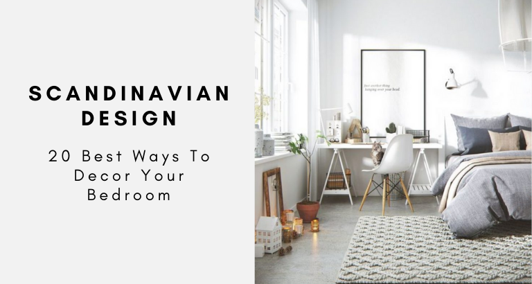 20 Best Ways To Decor Your Bedroom With A Scandinavian Design