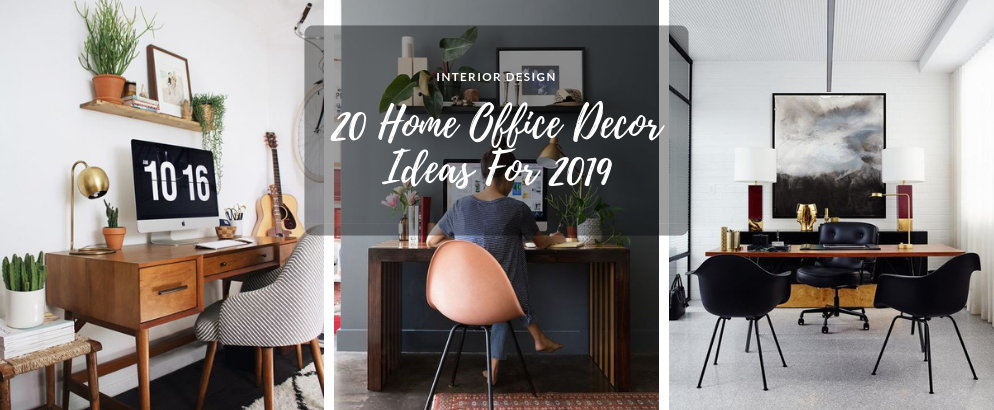 20 Inspirational Home Office Decor Ideas For 2019 home office decor ideas 20 Inspirational Home Office Decor Ideas For 2019 20 Inspirational Home Office Decor Ideas For 2019 feat 994x410