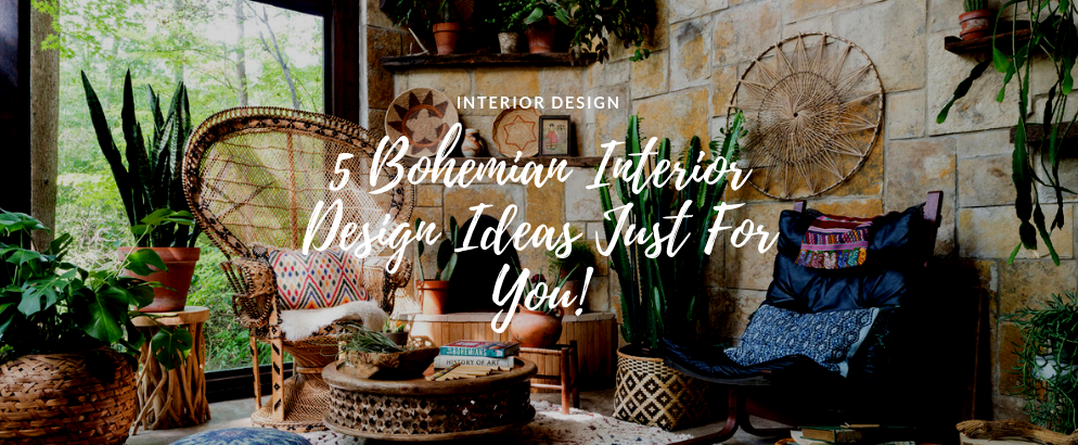 5 Bohemian Interior Design Ideas Just For You! bohemian interior design ideas 5 Bohemian Interior Design Ideas Just For You! 5 Bohemian Interior Design Ideas Just For You feat 994x410