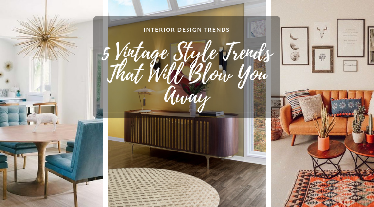 5 Vintage Style Trends That Will Blow You Away vintage style trends 5 Vintage Style Trends That Will Blow You Away 5 Vintage Style Trends That Will Blow You Away feat 768x425
