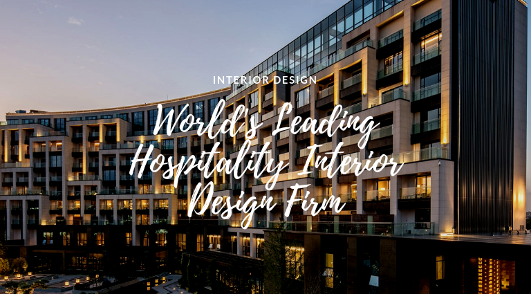 The World's Leading Hospitality Interior Design Firm Is Here! hospitality interior design firm The World's Leading Hospitality Interior Design Firm Is Here! The Worlds Leading Hospitality Interior Design Firm Is Here 768x425