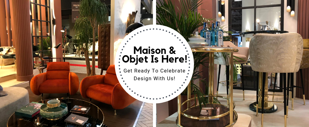 Get Ready Paris! Maison Et Objet Is Here! maison et objet Get Ready Paris! Maison Et Objet Is Here! Get Ready Paris Maison Et Objet Is Here feat 994x410