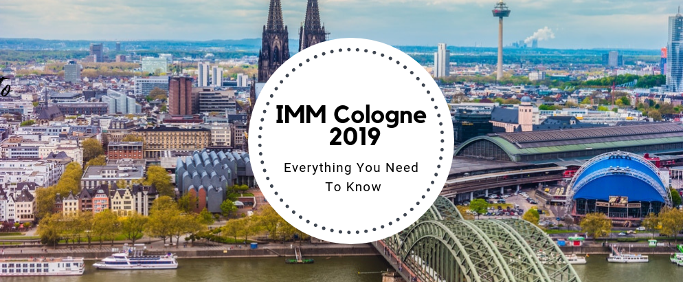 IMM Cologne: Everything You Need To Know About The German Fair imm cologne IMM Cologne: Everything You Need To Know About The German Fair IMM Cologne  Everything You Need To Know About The German Fair feat 994x410