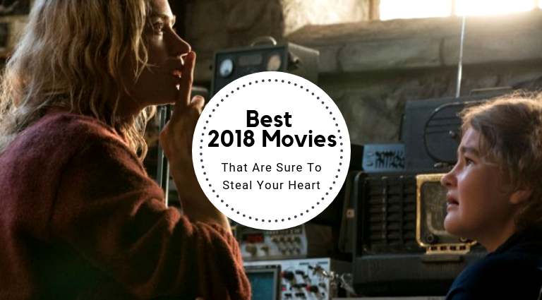 In Review: Best 2018 Movies That Will Stay In Our Hearts best 2018 movies In Review: Best 2018 Movies That Will Stay In Our Hearts In Review  Best 2018 Movies That Will Stay In Our Hearts feat 768x425