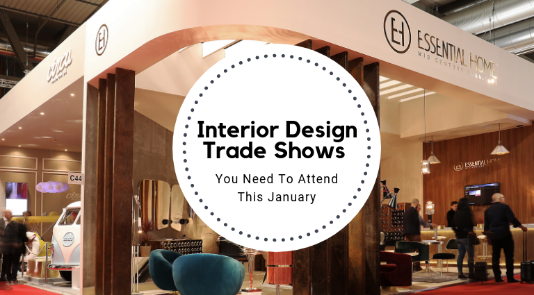 Interior Design Trade Shows 2019 You Need To Attend interior design trade shows 2019 Interior Design Trade Shows 2019 You Need To Attend Interior Design Trade Shows 2019 You Need To Attend feat 768x425
