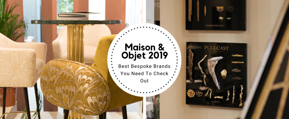 The Best Bespoke Brands You Need To Visit At Maison Et Objet maison et objet The Best Bespoke Brands You Need To Visit At Maison Et Objet The Best Bespoke Brands You Need To Visit At Maison Et Objet feat 994x410