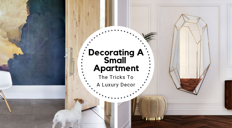 The Tricks To Decorating A Small Apartment In A Luxurious Way_feat small apartment The Tricks To Decorating A Small Apartment In A Luxurious Way The Tricks To Decorating A Small Apartment In A Luxurious Way feat 768x425