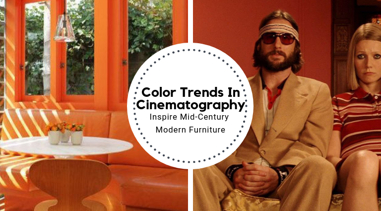 Color Trends In Cinematography Inspire Mid-Century Modern Furniture_Feat color trends Color Trends In Cinematography Inspire Mid-Century Modern Furniture Color Trends In Cinematography Inspire Mid Century Modern Furniture Feat 768x425