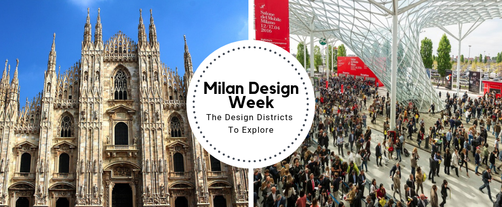 Milan Design Week: The Design Districts To Explore_feat milan design week Milan Design Week: The Design Districts To Explore Milan Design Week  The Design Districts To Explore feat 994x410