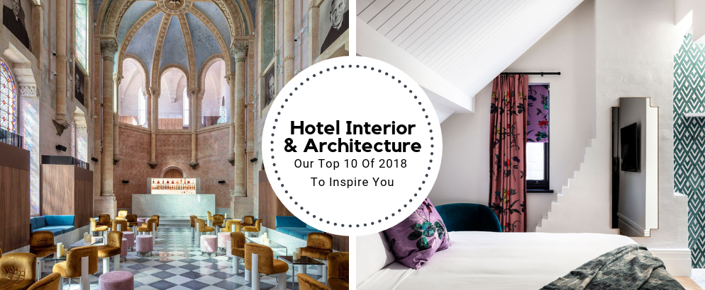Top 10 Best Hotel Interior And Architecture Of 2018_feat hotel interior Top 10 Best Hotel Interior And Architecture Of 2018 Top 10 Best Hotel Interior And Architecture Of 2018 feat 994x410